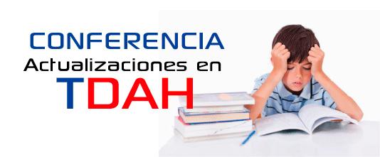 Conferencia Actualizaciones en TDAH